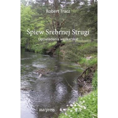 Książka Śpiew srebrnej strugi