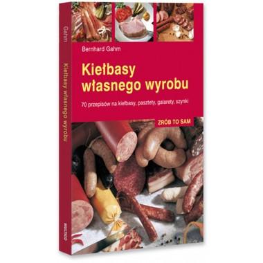 Książka Kiełbasy własnego wyrobu