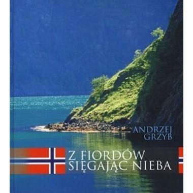 Książka Z Fiordów sięgając nieba