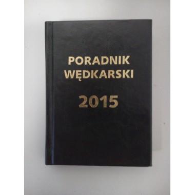 Poradnik - kalendarz wędkarski 2015