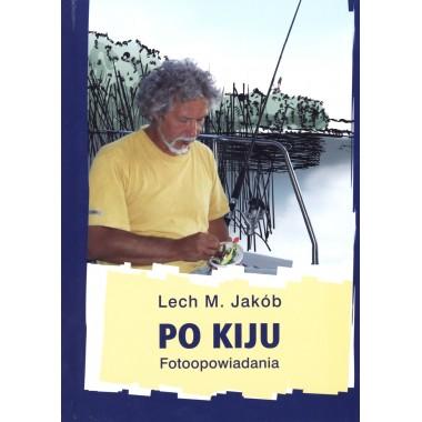Książka Po Kiju. Fotoopowiadania