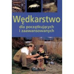 Książka Wędkarstwo dla początkujących i zaawansowanych