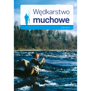 Książka Wędkarstwo muchowe Multico