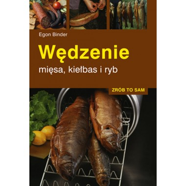 Książka wędzenie mięsa, kiełbas i ryb Multico